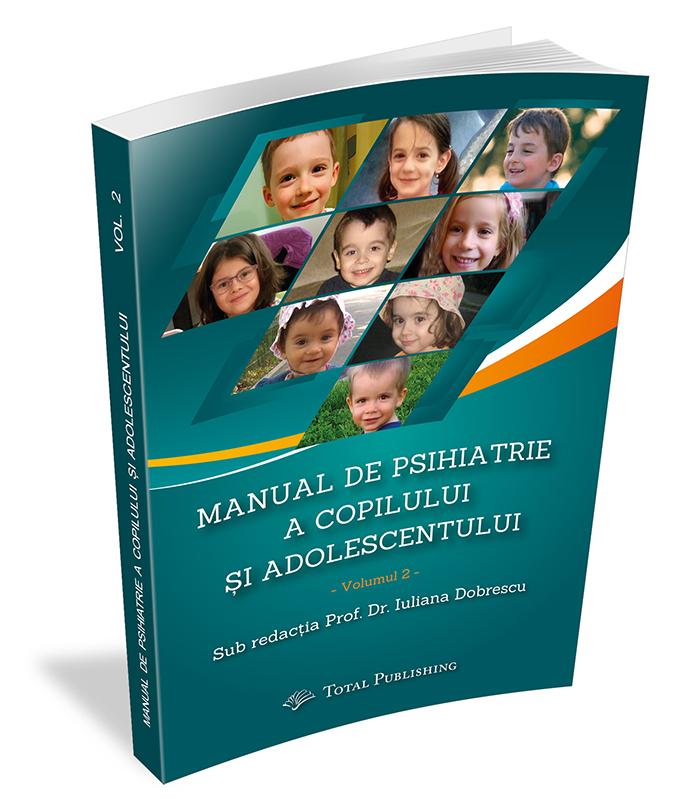 Manual de Psihiatrie a Copilului și Adolescentului (Vol. 2)